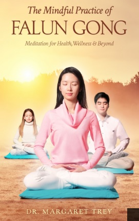Un nuevo libro del Dr. Margaret Trey mira a lo que la ciencia tiene que decir acerca de los efectos sobre la salud de Falun Gong .