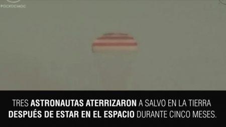 Tres astronautas aterrizan después de dar 2688 vueltas alrededor de la Tierra
