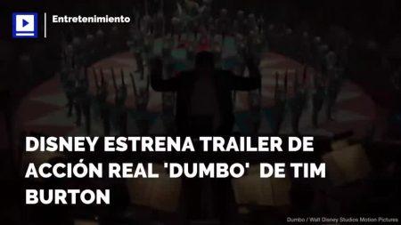 Disney estrena trailer de la versión de acción real  de 'Dumbo'