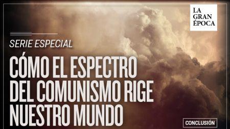 Cómo el espectro del comunismo rige nuestro mundo: Conclusión