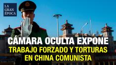 Cómo el régimen comunista tortura a prisioneros en campos de trabajo en China