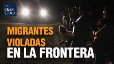 Patrulla Fronteriza: Mujeres migrantes toman anticonceptivos porque saben que serán violadas