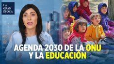 La conexión entre la agenda 2030 de la ONU y la decadente calidad de la educación