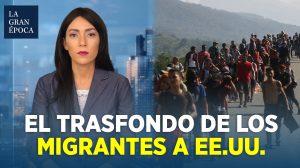 ¿Las caravanas de migrantes serían parte de un plan para atacar a EE. UU.?