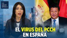 España, su relación con el régimen chino y el virus del PCCh