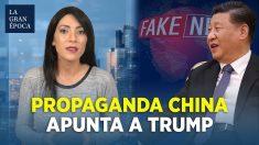 Régimen chino apunta a Trump en su campaña de desinformación