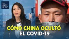 La cronología del encubrimiento del COVID-19 por el régimen chino