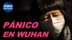 China en Foco: Pánico en Wuhan tras brote del virus. España, régimen chino y sustracción de órganos