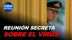 China en Foco: Reunión secreta sobre el virus revela más ocultamientos