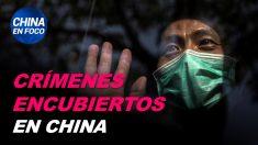 China en Foco: Régimen chino encubre más tragedias médicas aparte de COVID-19