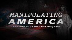 """Alerta de estreno: Nuevo documental """"Manipulando a Estados Unidos: La estrategia del comunismo chino"""""""
