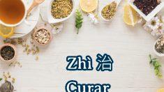Zhì 治: el carácter chino que significa curar