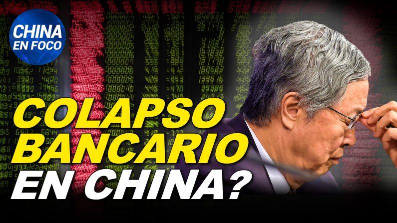 Rumores de colapso bancario en China desatan corridas. ¿Inundaciones intencionales? (China en Foco/NTD)