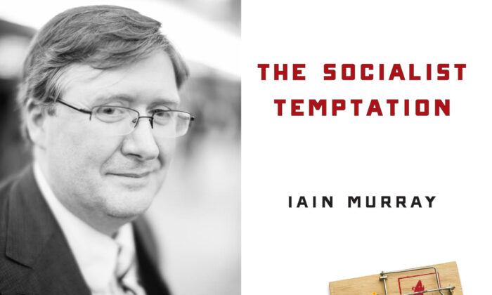 """Iain Murray y su nuevo libro, """"The Socialist Temptation"""". (Cortesía de Iain Murray y Regnery)"""