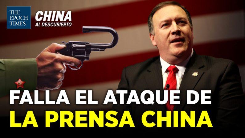 PCCh critica a Pompeo y los chinos lo defienden (China al Descubierto/The Epoch Times en Español)