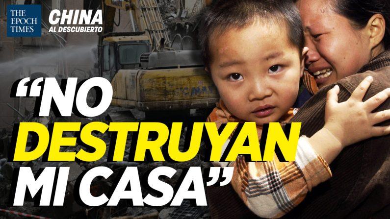 +500 policías los fuerzan a demoler sus casas; Chino pro-PCCh denigra a EEUU. (China al Descubierto/The Epoch Times en Español)