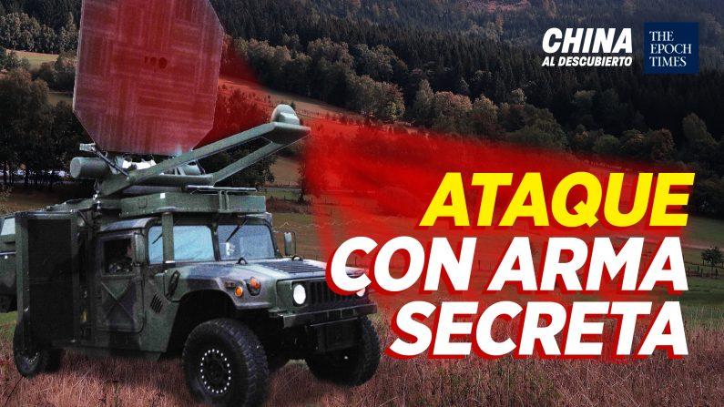 ¿China ataca con arma secreta?; Exponen nuevos lazos de Biden con China. (China al Descubierto/The Epoch Times en Español)
