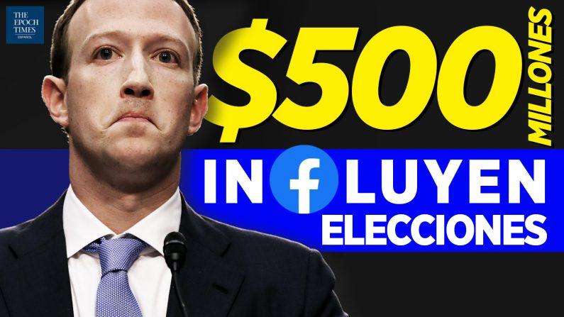 $500M de Zuckerberg usados para socavar las elecciones; 6 tipos de irregularidades. (Al Descubierto/The Epoch Times en Español)