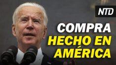 """NTD Noticias: Biden firmará orden """"Made in America""""; Demócratas podrían impedir que Trump se postule en 2024"""