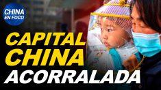 China en Foco: Capital de China queda acorralada por el virus, encierran a 30 millones y toman acciones extremas