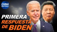China en Foco: Biden ya tiene su primer enfrentamiento con China y le responde. EE.UU. ahora permanecerá en la OMS