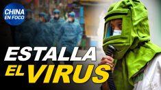 China en Foco: Ocurre un estallido de brotes infecciosos en China. Se imponen cierres masivos y castigos extremos