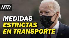 NTD Noticias: Mascarillas obligatorias para transporte; Récord histórico en firmas de Ordenes Ejecutivas