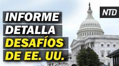 NTD Noticias: Comisión de 1776 detalla los desafíos de EE. U.U.; Senado escucha nominados de Biden