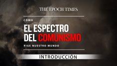 Cómo el espectro del comunismo rige nuestro mundo — Serie video especial: Ep 1 Introducción