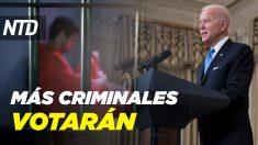NTD Noticias: Biden propone orden ejecutiva para aumentar voto en cárceles; Schumer apoya investigar a Cuomo