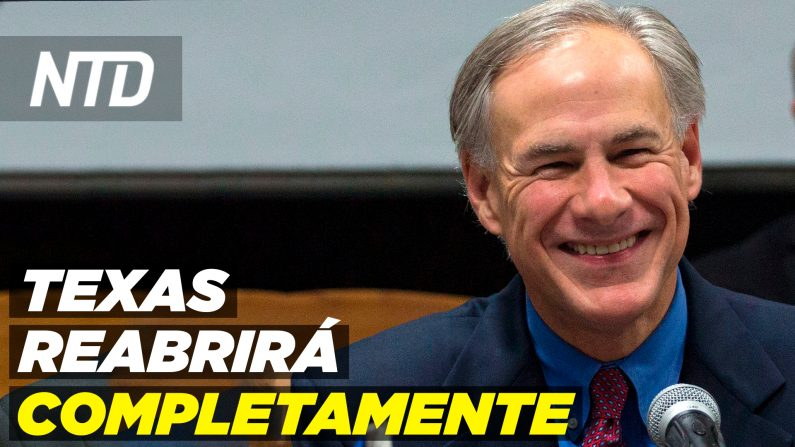 Texas reabrirá completamente; Director del FBI habla de la irrupción del Capitolio. (NTD Noticias/NTD en Español)