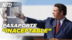 NTD Noticias: DeSantis actúa contra pasaporte de vacunas; Trump lanza página web
