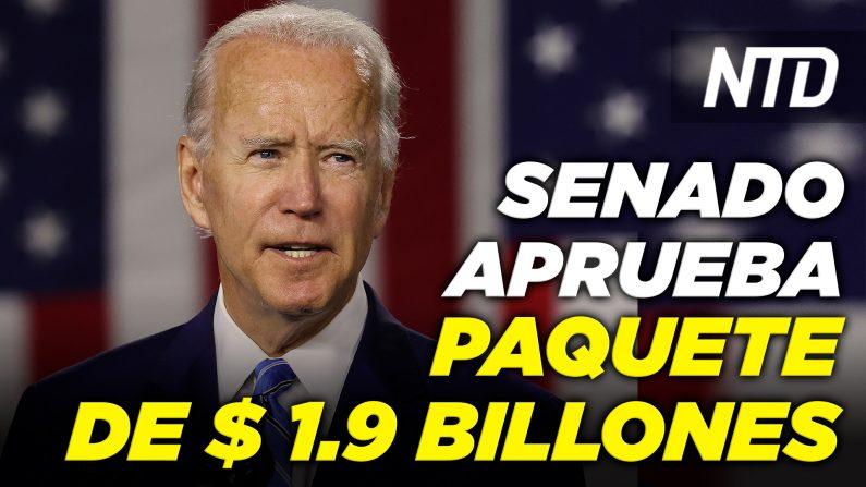 Senado aprueba proyecto de alivio de USD 1.9 billones; Biden celebrará  rueda de prensa. (NTD Noticias/NTD en Español)