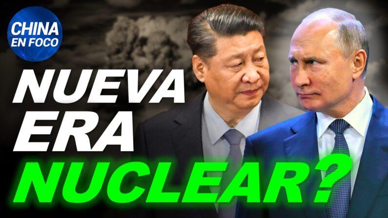 """China y Rusia multiplican sus armas nucleares. Palabras """"increíbles"""" de Xi Jinping. (China en Foco/NTD en Español)"""