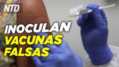 NTD Noticias: Venden e inoculan vacunas falsas en México; Arizona declara estado de emergencia