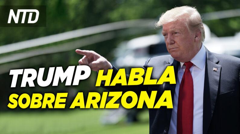 NTD Noticias: Trump habla sobre Arizona; 10 estados demandan a Biden por órdenes climáticas
