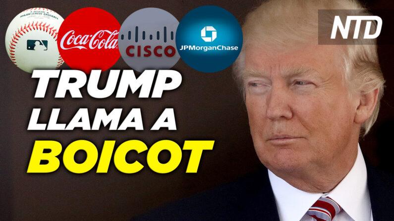 """NTD Noticias: Trump pide boicotear a empresas """"woke""""; 13 estados demandan a Biden por paquete del virus. (NTD en Español/NTD Noticias)"""