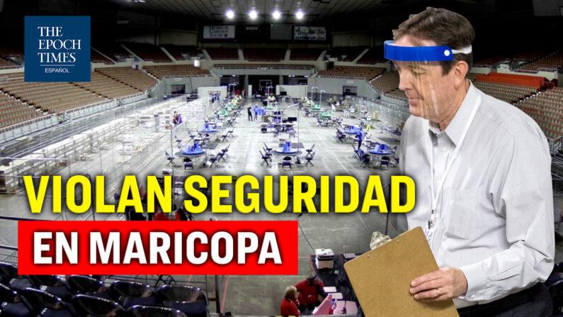 Tribunal expone informe privado sobre la seguridad del conteo de votos en Maricopa. (Al Descubierto/The Epoch Times en Español)