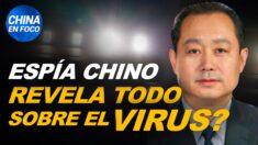 China en Foco: Espía chino escapa y cuenta todo sobre el virus, revelan informes