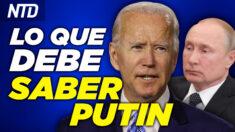 NTD Noticias: Biden: Le haré saber a Putin lo que debe saber;  DHS: 2,127 niños sin registro de reunificación.