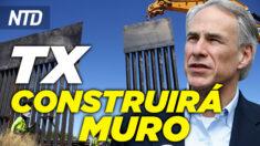 NTD Noticias: Abbott: Texas construirá muro fronterizo; Más migrantes mueren al cruzar la frontera