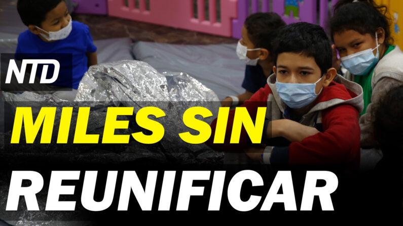 NTD Noticias: DHS: Miles de niños sin registro de reunificación; Tx: Nuevo santuario para los no nacidos (NTD Noticias/NTD en Español)
