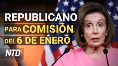 NTD Noticias: Pelosi elige otro republicano para comité 6 de enero; Fauci: mascarillas para vacunados
