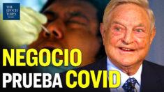 Al Descubierto: George Soros y Bill Gates compran empresa de pruebas para COVID