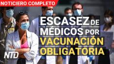 NTD Noticias: Instituciones escasas de personal médico; Senado atorado en elevar el techo del endeudamiento