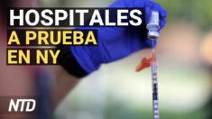 NTD Noticias: Escasea personal médico en hospitales de Nueva York por vacunación obligatoria