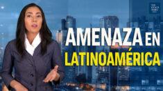 Episodio Exclusivo: Amenaza en Latinoamérica
