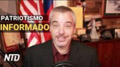 NTD Noticias: Un patriotismo informado no se disipa: Rick Green