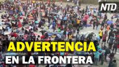NTD Noticias: Mayorkas visita campamento de migrantes; Extranjeros podrán entrar vacunados a EE. UU.