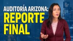7 puntos del reporte final de auditoría en Maricopa. Entrevista con presidente del Senado de Arizona